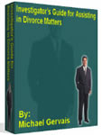 Michael Gervais Book - Investigator's Guide For Assisting In Divorce Matters